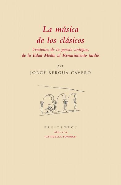 La música de los clásicos de Jorge Bergua Cavero